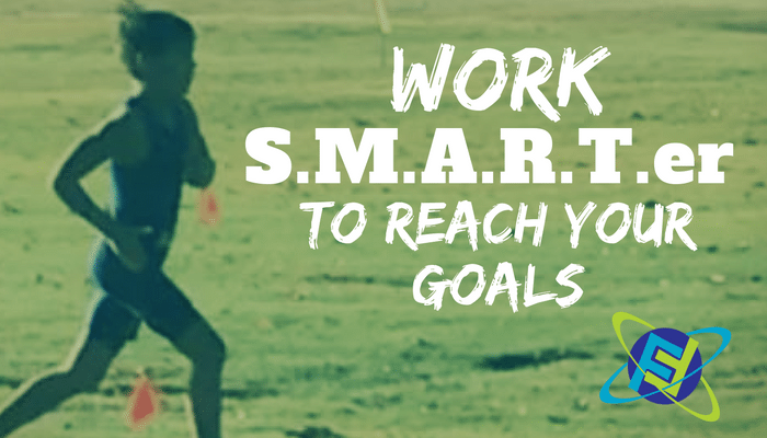 work S.M.A.R.T.er to Reach Your Goals!